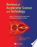 Reviews Of Accelerator Science And Technology - Volume 9: Technology And Applications Of Advanced Accelerator Concepts