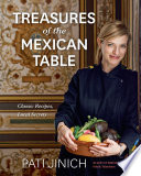 Pati Jinich Treasures of the Mexican Table Book