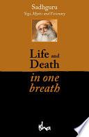 """""""Life and Death in one Breath (eBook)"""" by Sadhguru"""