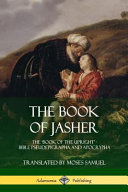The Book of Jasher  The  book of the Upright    Bible Pseudepigrapha and Apocrypha