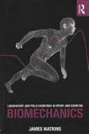 Laboratory and Field Exercises in Sport and Exercise Biomechanics Book