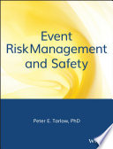 """Event Risk Management and Safety"" by Peter E. Tarlow"