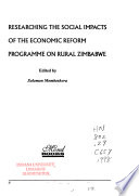Researching the Social Impacts of the Economic Reform Programme on Rural Zimbabwe