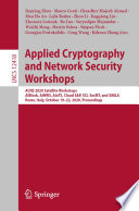 Applied Cryptography and Network Security Workshops