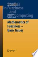 Mathematics of Fuzziness—Basic Issues