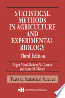 Statistical Methods in Agriculture and Experimental Biology