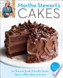 """Martha Stewart's Cakes: Our First-Ever Book of Bundts, Loaves, Layers, Coffee Cakes, and More: A Baking Book"" by Editors of Martha Stewart Living"