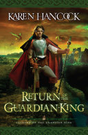 Return of the Guardian King  Legends of the Guardian King Book  4
