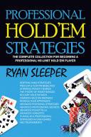 Professional Hold   Em Strategies