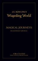J K  Rowling s Wizarding World  Travel Journal