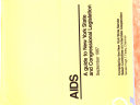 AIDS  a Guide to New York State and Congressional Legislation