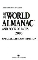 The World Almanac and Book of Facts  2005