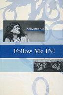 Follow Me In!