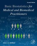Basic Biostatistics for Medical and Biomedical Practitioner