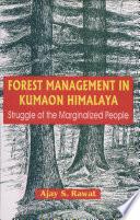Forest Management in Kumaon Himalaya