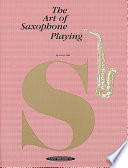 """The Art of Saxophone Playing"" by Larry Teal"