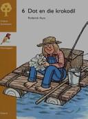 Books - Dot en die krokodil   ISBN 9780195713961