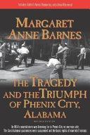 The Tragedy and the Triumph of Phenix City, Alabama Pdf/ePub eBook