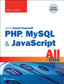 PHP  MySQL   JavaScript All in One  Sams Teach Yourself