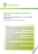 Monitoring the impact of COVID-19 in Myanmar: Yangon peri-urban poultry farmers - Early July 2020 survey round