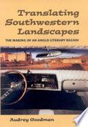 Translating Southwestern Landscapes
