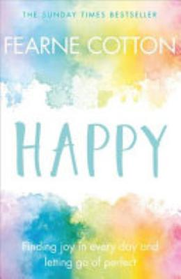 Book cover of 'Happy' by Fearne Cotton