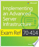 Exam Ref 70 414 Implementing an Advanced Server Infrastructure  MCSE