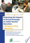 Evaluating The Impact Of Virtual Exchange On Initial Teacher Education A European Policy Experiment Book