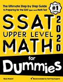 SSAT Upper Level Math for Dummies