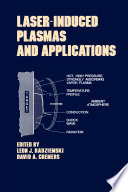 Lasers Induced Plasmas and Applications