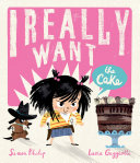 I Really Want the Cake (Digital Read Along Edition) Pdf/ePub eBook
