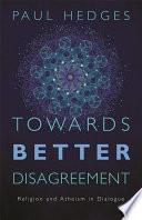 Towards Better Disagreement