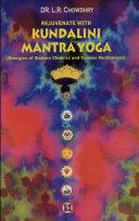 Rajuvenate With Kundalini Mantra Yoga