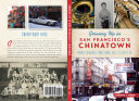 Growing Up in San Francisco s Chinatown  Boomer Memories from Noodle Rolls to Apple Pie