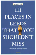 111 Places in Leeds That You Shouldn t Miss