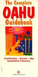 The Complete Oahu Guidebook