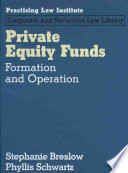 Private Equity Funds  : Formation and Operation