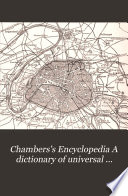 Chambers S Encyclopedia A Dictionary Of Universal Knowledge