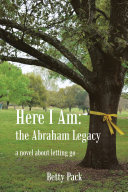 Here I Am: the Abraham Legacy