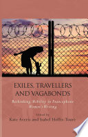 Exiles  Travellers and Vagabonds