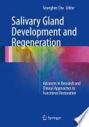 Salivary Gland Development and Regeneration