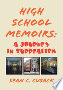 High School Memoirs A Journey In Surrealism