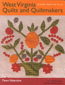 West Virginia Quilts and Quiltmakers