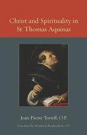 Christ and Spirituality in St  Thomas Aquinas