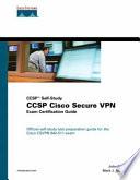 Ccsp Cisco Secure Vpn Exam Certification Guide