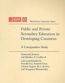 Public and Private Secondary Education in Developing Countries