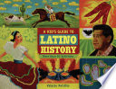 A Kid s Guide to Latino History