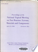 Proceedings of the National Topical Meeting on Fast Reactor Systems  Materials and Components