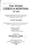 The Revised Codes of Montana of 1935  Political code
