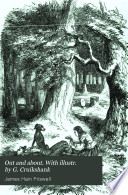 Out and about. With illustr. by G. Cruikshank